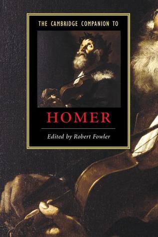 The Cambridge Companion to Homer(Cambridge Companions to Literature)