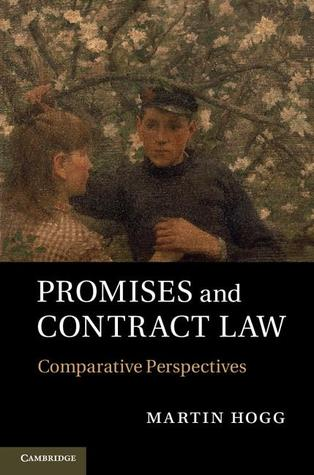 Promises and Contract Law: Comparative Perspectives