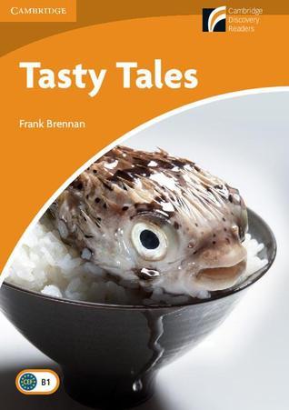 Tasty Tales Level 4 Intermediate (Cambridge Discovery Readers)