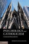 Psychology and Catholicism: Contested Boundaries