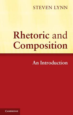 Rhetoric and Composition: An Introduction