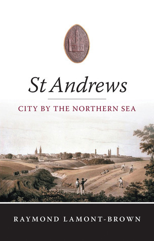 St Andrews: City by the Northern Sea