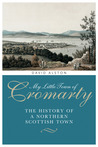 My Little Town of Cromarty: The History of a Northern Scottish Town
