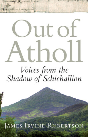 Out of Atholl by James Irvine Robertson