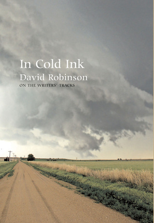 In Cold Ink: On The Writers' Tracks