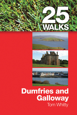 25 Walks: Dumfries and Galloway