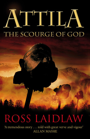Attila: The Scourge of God