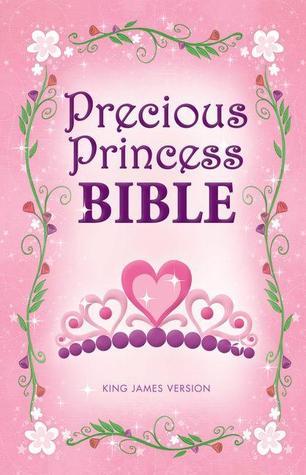 KJV, Precious Princess Bible, Hardcover