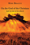 On the God of the Christians:
