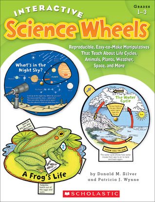 interactive-science-wheels-reproducible-easy-to-make-manipulatives-that-teach-about-life-cycles-animals-plants-weather-space-and-more