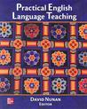 Practical English Language Teaching (Practical English Language Teaching Series) (ELT PELTS): PELT Text