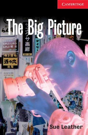 The Big Picture Level 1 Beginner/Elementary