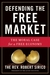 Defending the Free Market by Robert Sirico