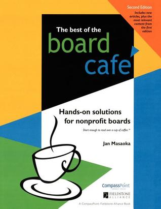 Best of the Board Cafe: Hands-On Solutions for Nonprofit Boards