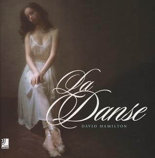La Danse por David  Hamilton