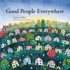 Good People Everywhere