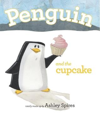 Penguin and the Cupcake by Ashley Spires