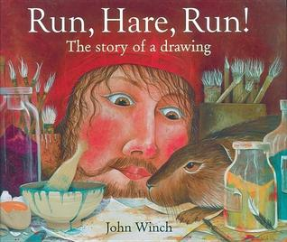 Run, Hare, Run!: The Story of a Drawing