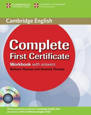Complete First Certificate Workbook with Answers [With CDROM]