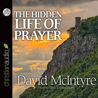The Hidden Life of Prayer: The Lifeblood of the Christian (ePUB)