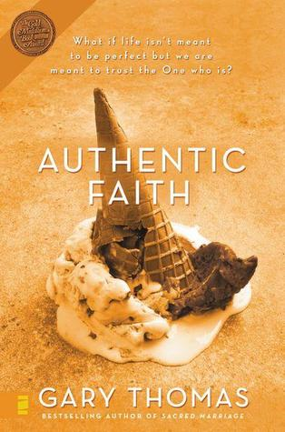 Authentic Faith: The Power of a Fire-Tested Life
