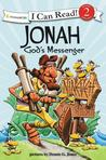 Jonah, God's Messenger by Dennis G. Jones