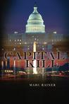 Capital Kill (Jeff Trask Crime Drama, #1)