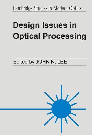 Design Issues Optical Processing