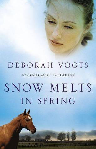 Snow Melts in Spring(Seasons of the Tallgrass 1)