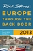 Rick Steves' Europe Through the Back Door 2013: The Travel Skills Handbook