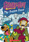 The Frozen Giant (Scooby-Doo Mystery #2)