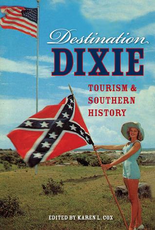 Destination Dixie by Karen L. Cox