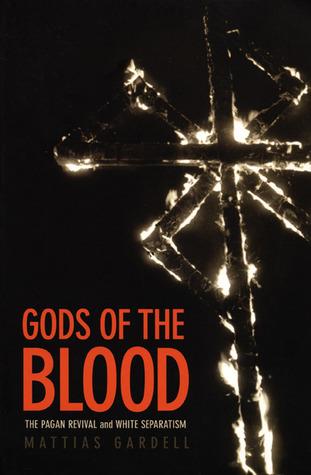 Gods of the Blood by Mattias Gardell