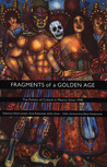Fragments of a Golden Age: The Politics of Culture in Mexico Since 1940