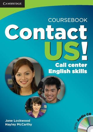 Contact Us! Coursebook with Audio CD: Call Center English Skills
