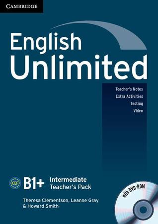English Unlimited Intermediate Teacher's Pack (Teacher's Book with DVD-ROM) by Theresa Clementson