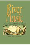 River Music: An Atchafalaya Story