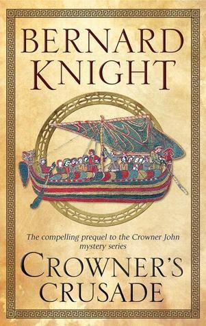 Crowner's Crusade (Crowner John Mystery #15)