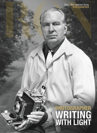Photographer, Writing With Light: L. Ron Hubbard Series, Photographer