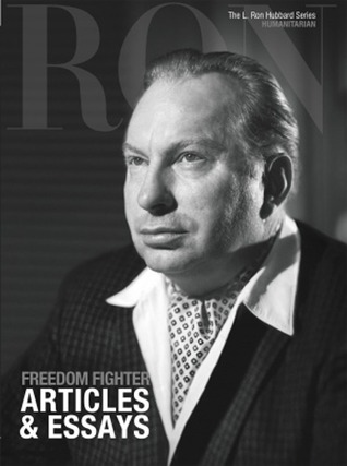 Freedom Fighter, Articles  Essays: L. Ron Hubbard Series, Humanitarian