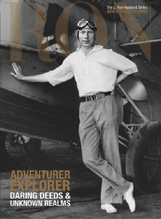 Adventurer Explorer Daring Deeds  Unknown Realms: L. Ron Hubbard Series, Adventurer/Explorer