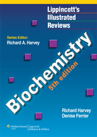 Ebook Lippincott's Illustrated Reviews: Biochemistry by Richard A. Harvey TXT!