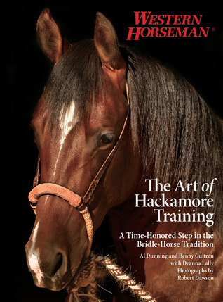 The Art of Hackamore Training: A Time-Honored Step in the Bridle-Horse Tradition Download Free PDF