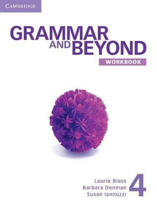 Grammar and Beyond Level 4 Workbook