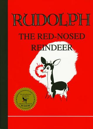 Rudolph the Red-Nosed Reindeer by Robert Lewis May