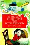 In the Year of the Boar and Jackie Robinson by Bette Bao Lord