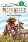 Wagon Wheels by Barbara Brenner