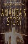 Amanda's Story by Brian O'Grady