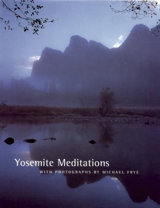 Yosemite Meditations