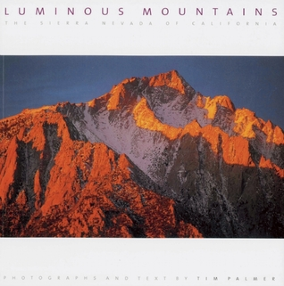 Luminous Mountains: The Sierra Nevada of California